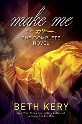 Make Me, the Complete Novel, out Feb. 7!